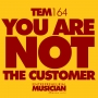 Artwork for TEM164: You are not the customer