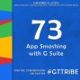 Artwork for App Smashing with G Suite - GTT073