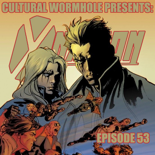 Cultural Wormhole Presents: X-Nation Episode 53