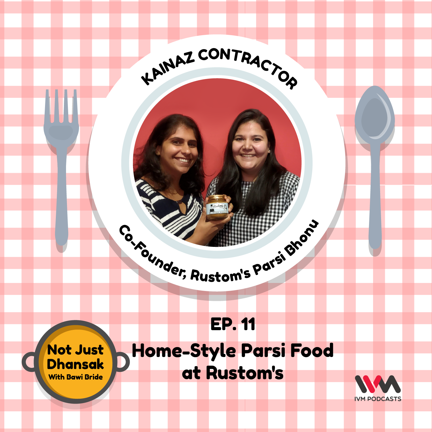 Ep. 11: Home-Style Parsi Food at Rustom's