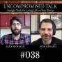 Artwork for Uncompromised Talk with Alex Newman and Ron Renaud