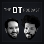 Artwork for The DT Podcast: Episode 5 Feat. YourMovieSucks