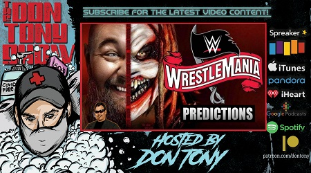 The Don Tony Show (YouTube) 04/03/2020 w/ WrestleMania 36 Predictions show art