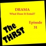 Artwork for DRAMA! What Does It Entail? - THRST031