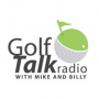 Artwork for Golf Talk Radio with Mike & Billy 8.11.18 - Clubbing with Dave!  Dustin Johnson & Golf Shafts. Part 4