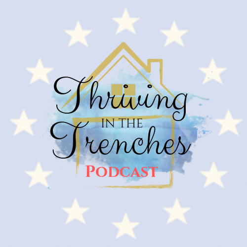 Thriving in the Trenches a Catholic Podcast