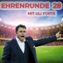 Artwork for Ehrenrunde 28 mit Uli Forte
