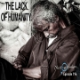 Artwork for THE LACK OF HUMANITY