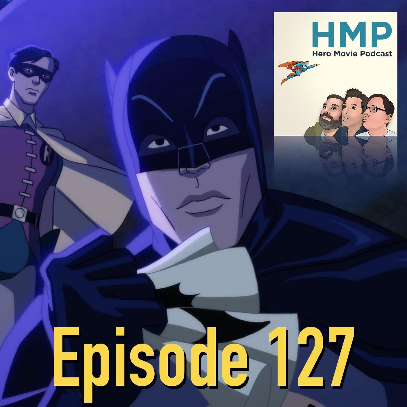 Episode 127- Batman: Return of the Caped Crusaders