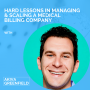 Artwork for Hard Lessons in Managing & Scaling a Medical Billing Company with Akiva Greenfield