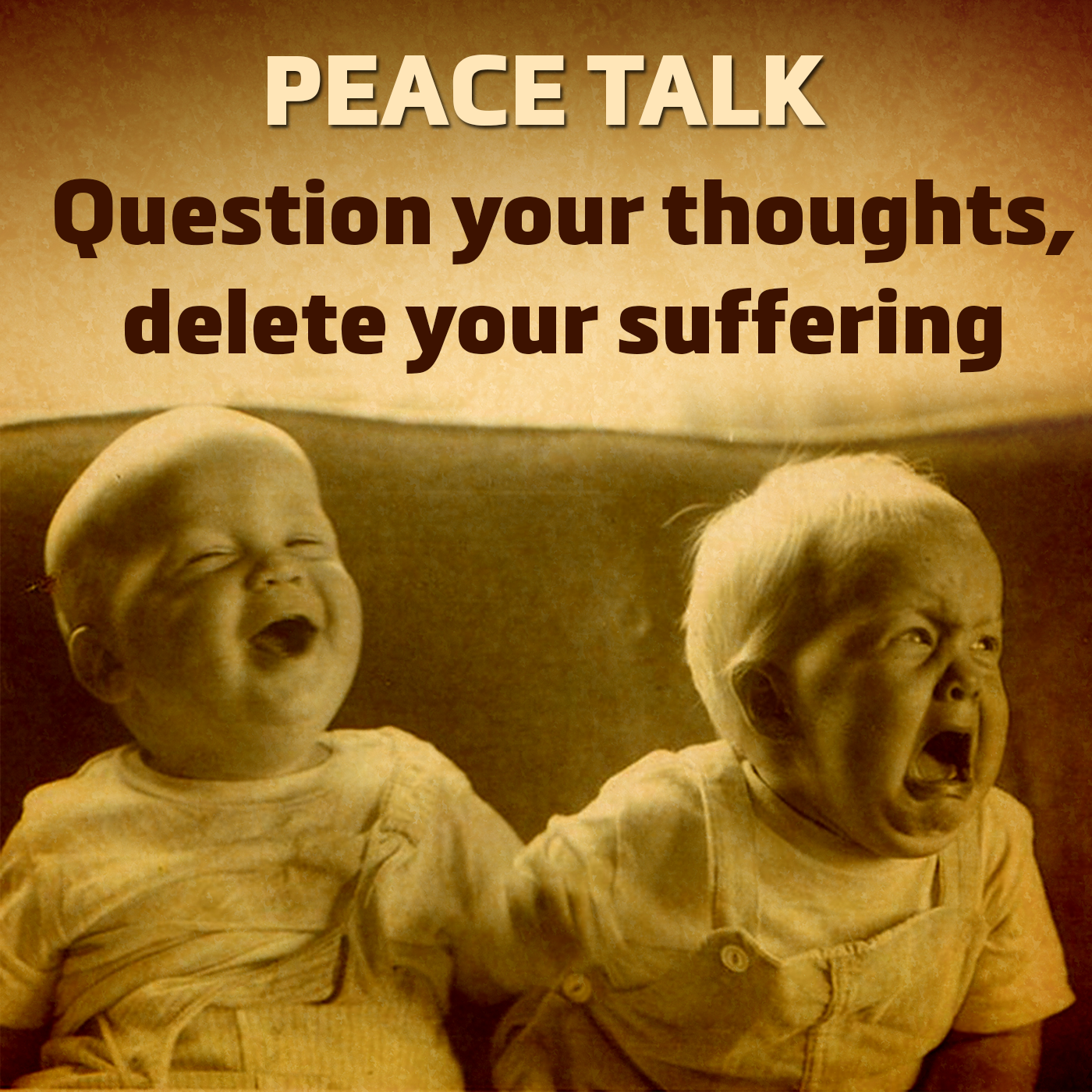 Artwork for Peace Talk Episode 127: Turning Around Awfulizing