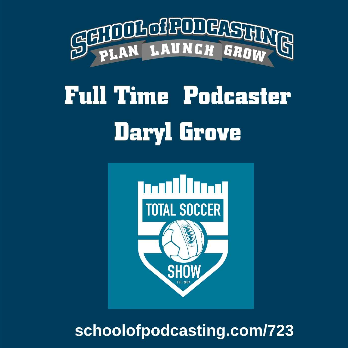 Full Time Podcaster Daryl Grove of the Total Soccer Show