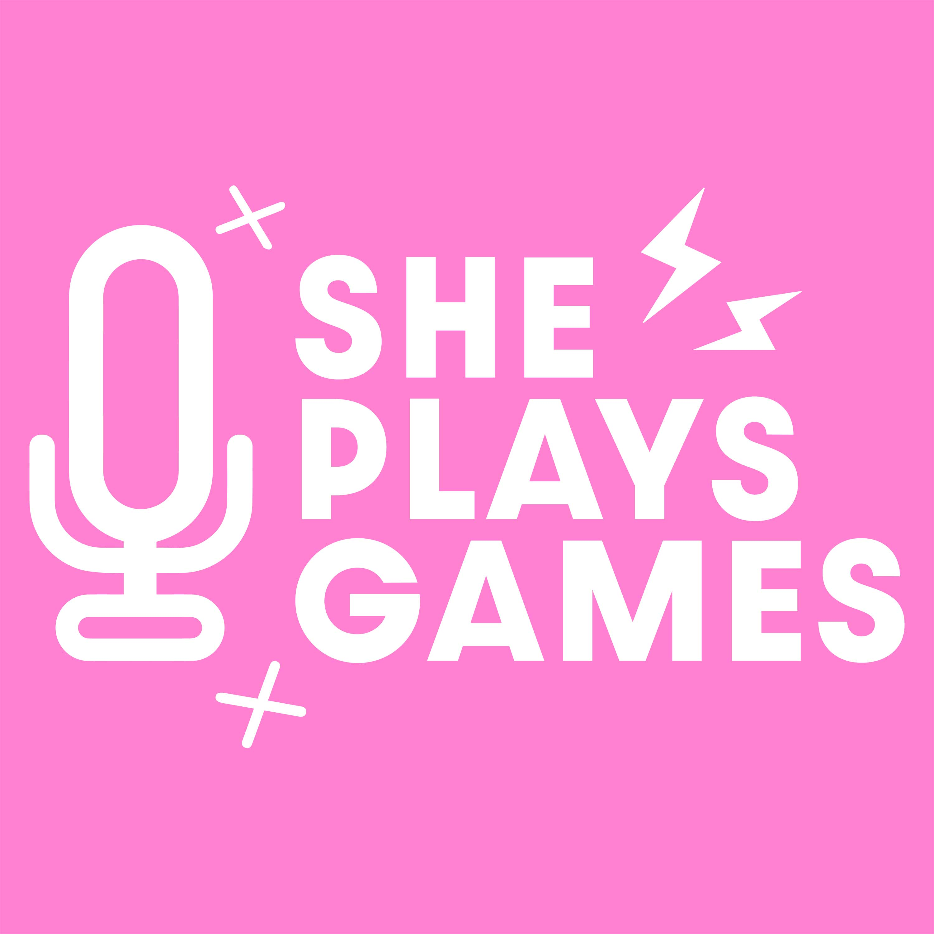She Plays Games Podcast