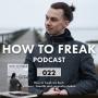 Artwork for 022 | How to freak als Buch Vorwort, Gandhi und sorgenfrei leben