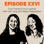 Artwork for Episode 26 – Oslo Freedom Forum Special with Megha Rajagopalan and Yuan Yang
