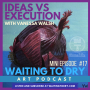 "Artwork for WTD Mini Episode 17: ""Ideas Vs Execution"" with Vanessa Walsh"