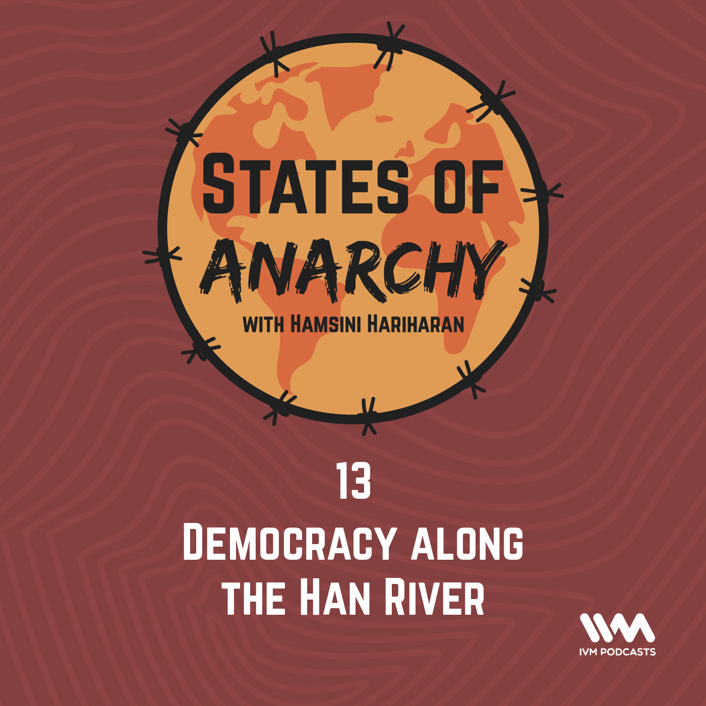 Ep. 13: Democracy Along the Han River