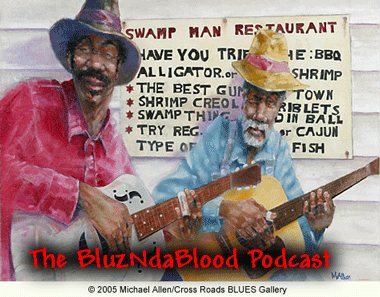 The BluzNdaBlood Show #165, Flashbacks And Lookin' Forward!