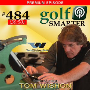 484 Premium: Surprising Information on How Properly Fitted Golf Clubs Can Cut 7-10 Strokes from Your Game