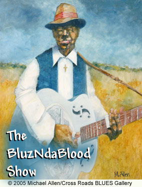 The BluzNdaBlood Show #202, Blast of New Blues!