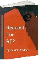SRP 051114 Don't Write Novels for Strangers… How to deal with an unsolicited request for proposals - RFPs