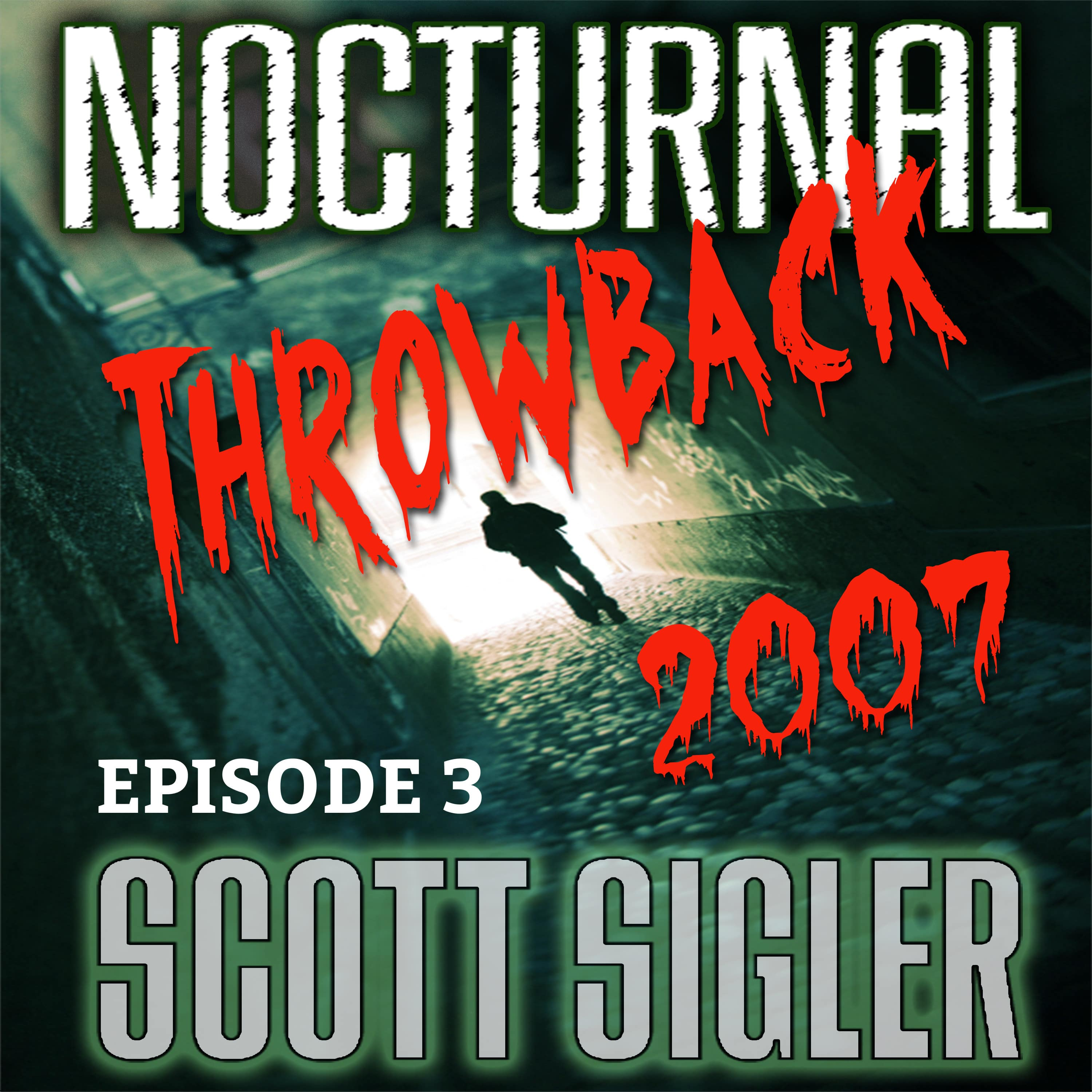 NOCTURNAL Throwback Episode #3