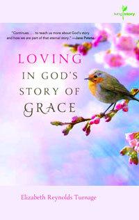 Loving Gods Story of Grace