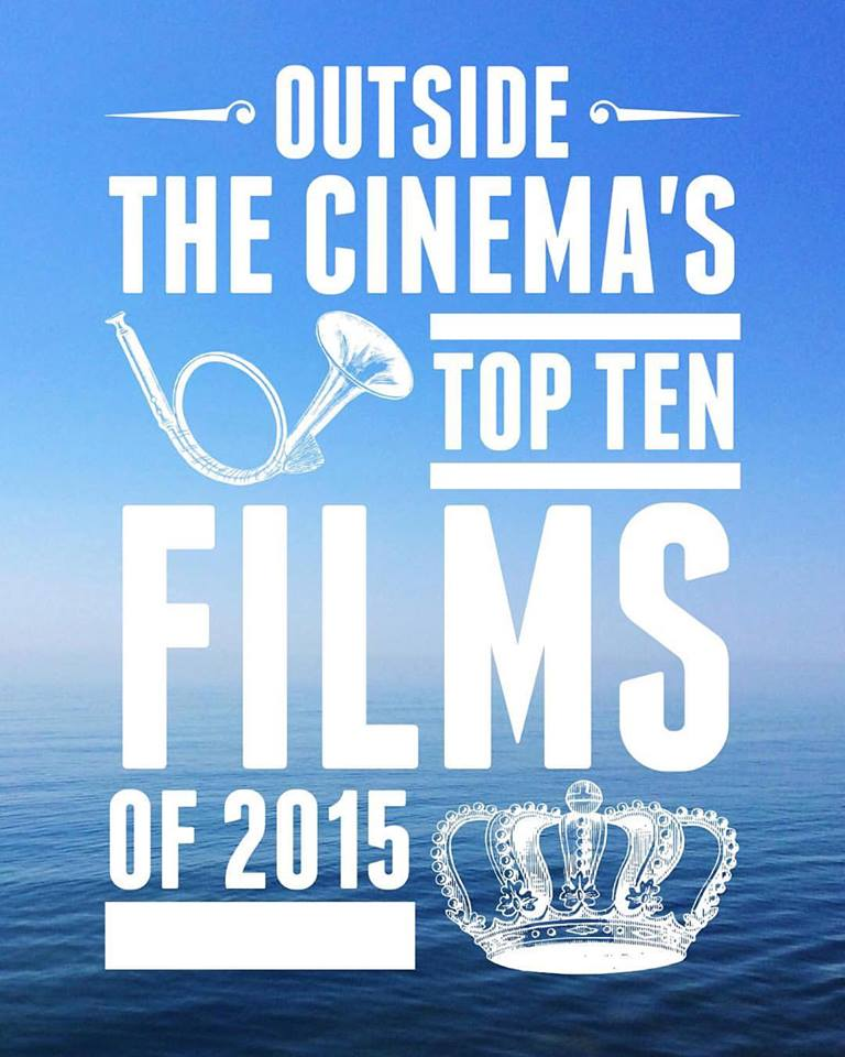 Episode #421 Top Ten Films of 2015