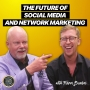 Artwork for The Future of Social Media and Network Marketing