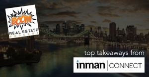 Episode 043 -  Top Takeaways From Inman NYC
