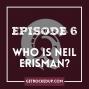 Artwork for Who is Neil Erisman?