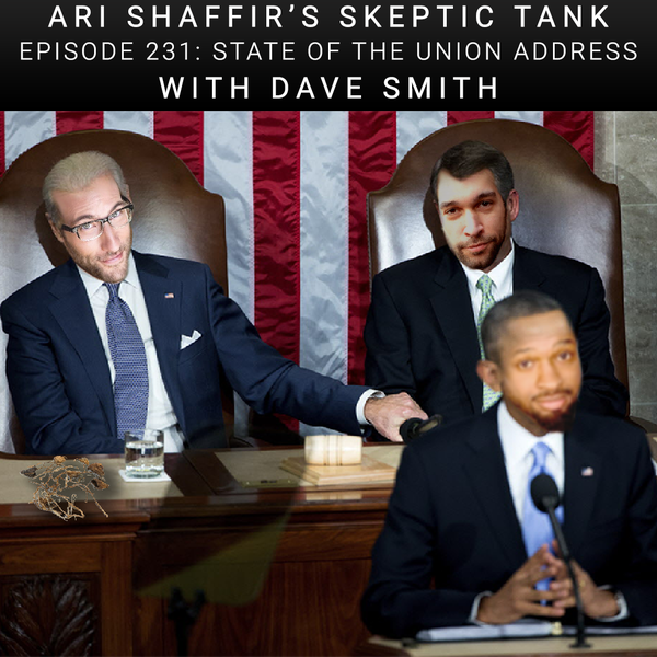 #231: State of the Union Address (@ComicDaveSmith, @AhirShah, @AlexKealy, @AlexSmithComic)