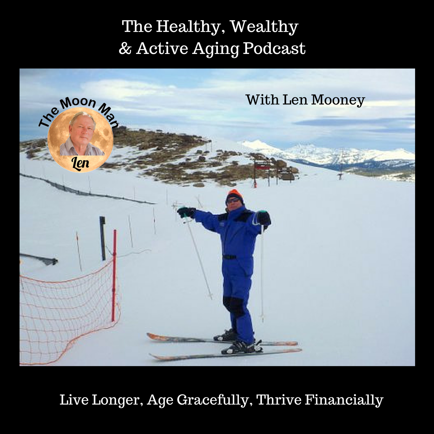 The Healthy, Wealthy & Active  Aging Podcast show art