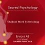 Artwork for Episode 45: Shadow Work & Astrology with Lourdes Viado, Ph.D