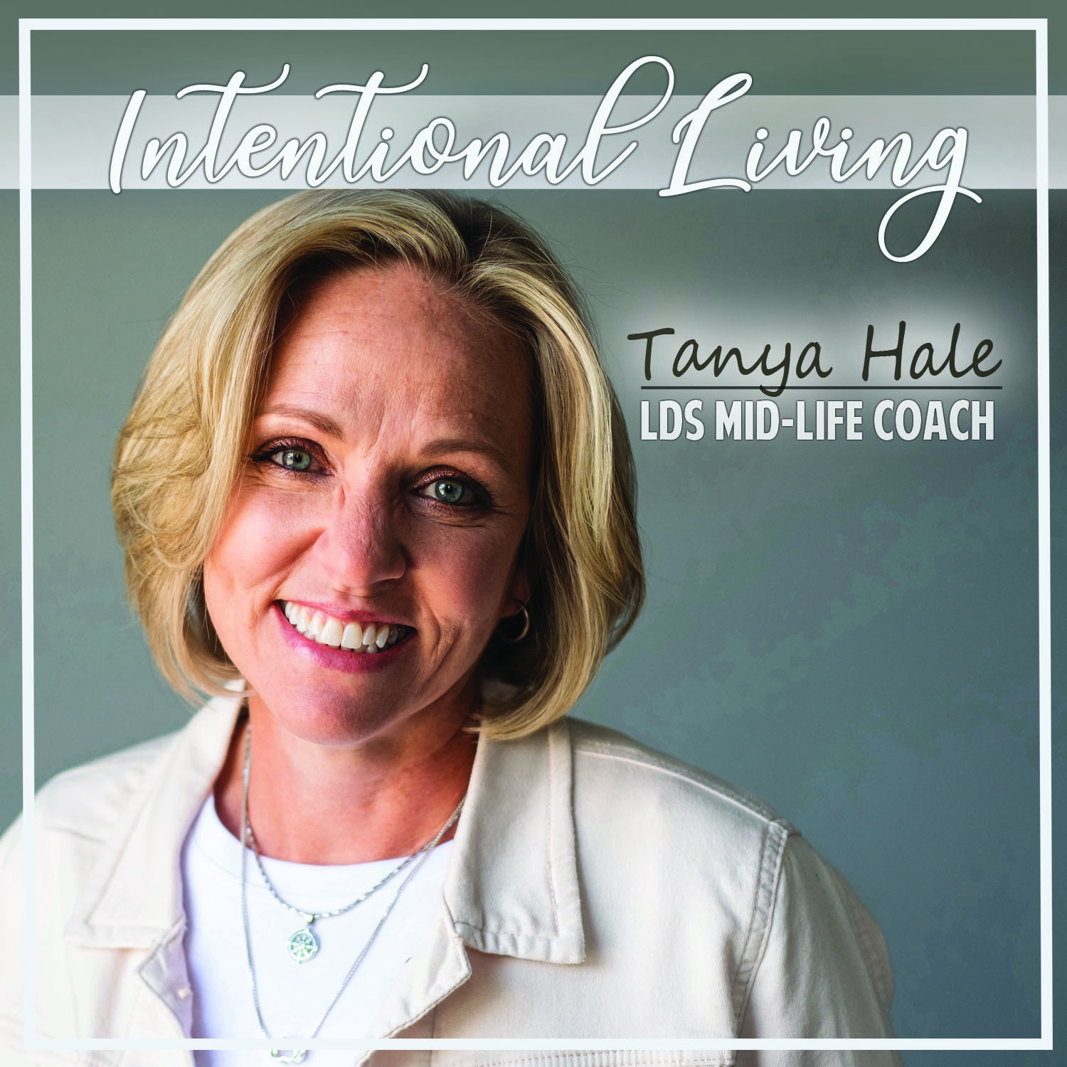 Intentional Living with Tanya Hale show art