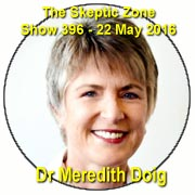 The Skeptic Zone #396 - 22.May.2016