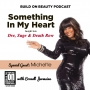 Artwork for Build On Beauty Show 088: Something In My Heart
