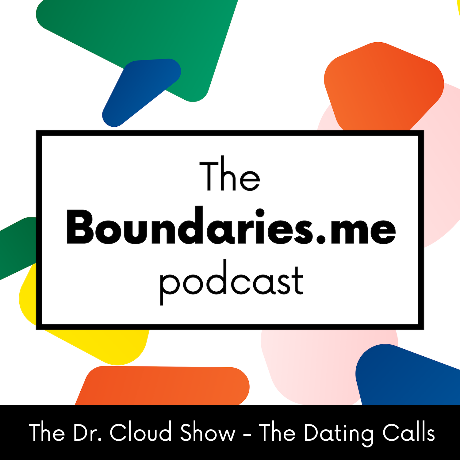 Episode 143 - The Dr. Cloud Show - Best of the Dating Calls - Collection No. 1