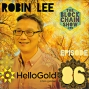 Artwork for 86: HelloGold with Robin Lee