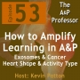 Artwork for How to Amplify Learning in the A&P Course | Episode 53