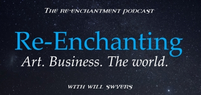Re-enchantment Podcast with Will Swyers show image