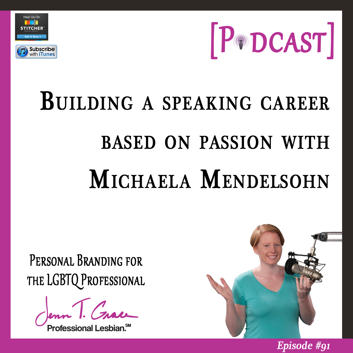 #91: Building a Speaking Career Based on Passion with Michaela Mendelsohn