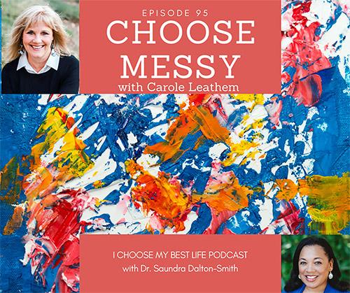 Choose Messy