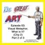 Artwork for Episode 63: Visual Metaphor, Part 2 (Chp 2)