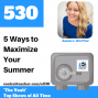 Artwork for 5 Ways to Maximize Your Summer