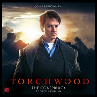 TDP 509: Torchwood 1.1 THE CONSPIRACY