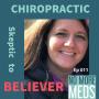 Artwork for #11 From Skeptic to Believer of Chiropractic Care Mandy Van-Wingerden