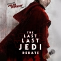 Artwork for The Last Last Jedi Debate