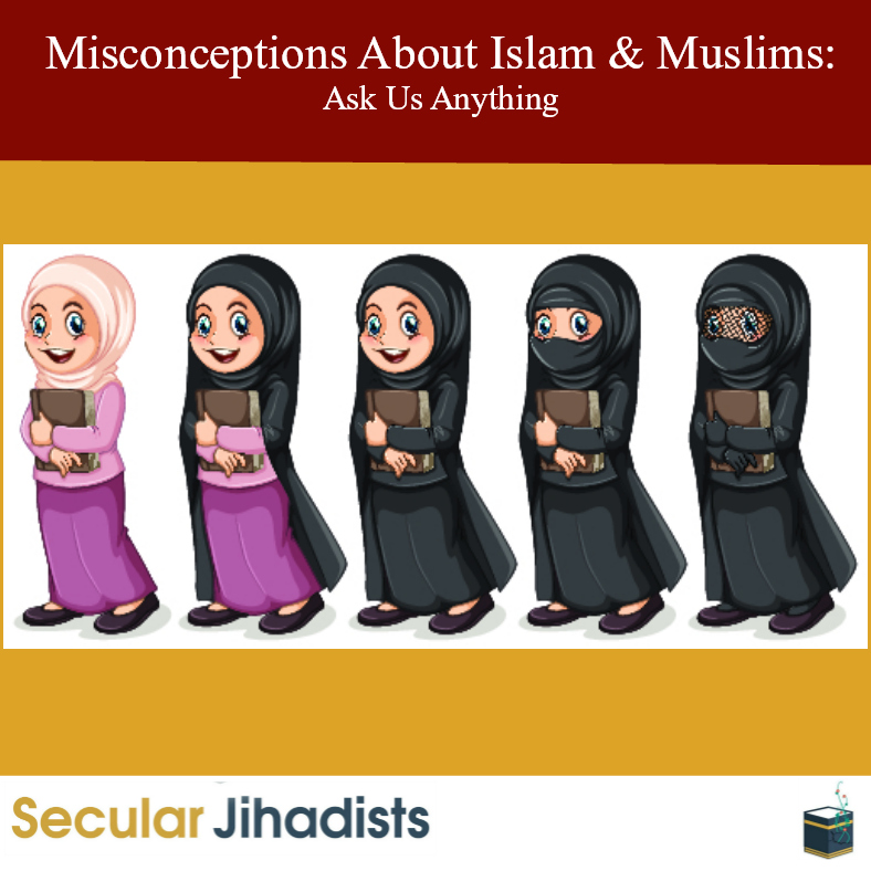 Misconceptions About Islam & Muslims