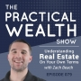 Artwork for Understanding Real Estate On Your Own Terms with Zach Beach - Episode 79